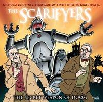 The Scarifyers: The Secret Weapon of Doom - Simon Barnard,Paul Morris