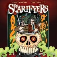 The Scarifyers: The Thirteen Hallows - Simon Barnard,Paul Morris