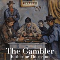 The Gambler - Katherine Thurston