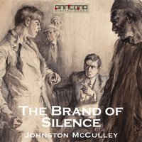 The Brand of Silence - Johnston McCulley