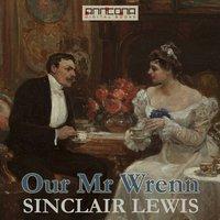 Our Mr. Wrenn - Sinclair Lewis