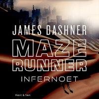 Maze Runner - Infernoet - James Dashner