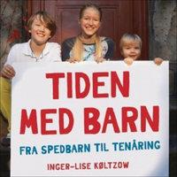 Tiden med barn - Inger-Lise Køltzow