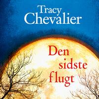 Den sidste flugt - Tracy Chevalier