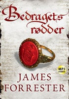 Bedragets rødder - James Forrester