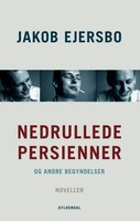 Nedrullede persienner - Jakob Ejersbo