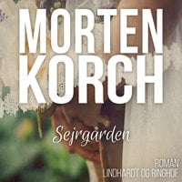 Sejrgården - Morten Korch