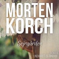 Sejrgården - Morten Korch