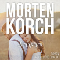 Troldpigen - Morten Korch