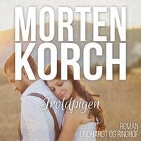 Troldpigen - Morten Korch