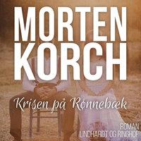 Krisen på Rønnebæk - Morten Korch