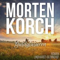 Guldglasuren - Morten Korch