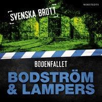 Svenska brott - Bodenfallet - Thomas Bodström, Lars Olof Lampers