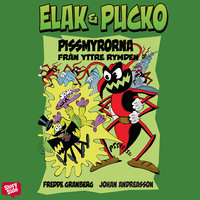 Elak & Pucko - Pissmyrorna från yttre rymden