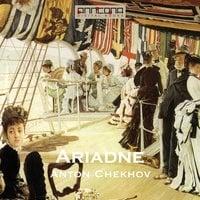 Ariadne - Anton Chekhov