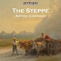 The Steppe - Anton Chekhov