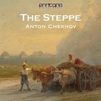 The Steppe - Anton Chekhov
