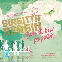 Som ett brev på posten - Birgitta Bergin