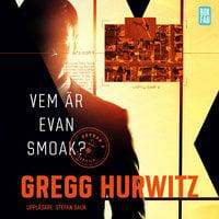 Vem är Evan Smoak? - Gregg Hurwitz