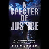 A Specter of Justice - Mark de Castrique