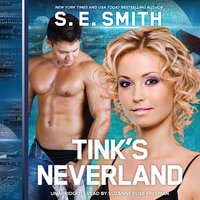 Tink's Neverland - S.E. Smith