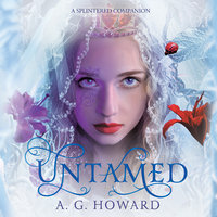 Untamed - A.G. Howard