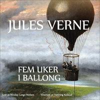 Fem uker i ballong - Jules Verne