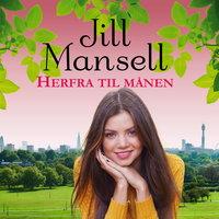 Herfra til månen - Jill Mansell