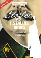 Sløjfen i Stalins skæg - Erika Riemann