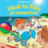 Villads fra Valby på sommerferie - Anne Sofie Hammer