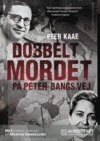 Dobbeltmordet på Peter Bangs Vej - Peer Kaae