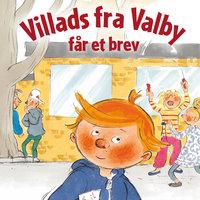 Villads fra Valby får et brev - Anne Sofie Hammer