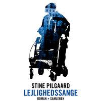 Lejlighedssange - Stine Pilgaard