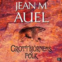 Grottbjörnens folk - Jean M. Auel