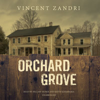 Orchard Grove - Vincent Zandri