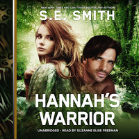 Hannah's Warrior - S.E. Smith