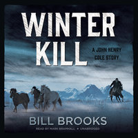Winter Kill - Bill Brooks