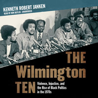 The Wilmington Ten - Kenneth Robert Janken