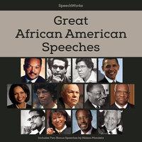 Great African American Speeches - Nelson Mandela, SpeechWorks
