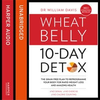 The Wheat Belly 10-Day Detox - William Davis
