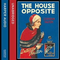 The House Opposite - J. Jefferson Farjeon
