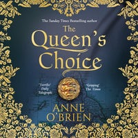 The Queen's Choice - Anne O'Brien