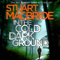 In the Cold Dark Ground - Stuart MacBride