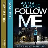 Follow Me - Angela Clarke