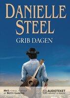 Grib dagen - Danielle Steel