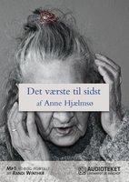 Det værste til sidst - Anne Hjælmsø