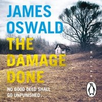 The Damage Done - James Oswald
