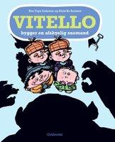 Vitello bygger en afskyelig snemand - Kim Fupz Aakeson,Niels Bo Bojesen