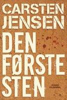 Den første sten - Carsten Jensen