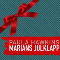 Marians julklapp - Paula Hawkins